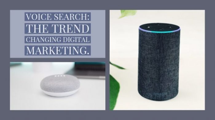 Voice Search: The trend that is changing digital marketing.