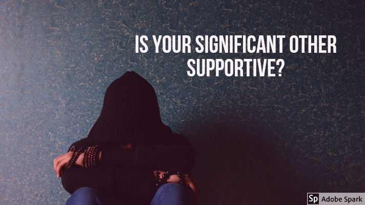 Is your significant other supportive?